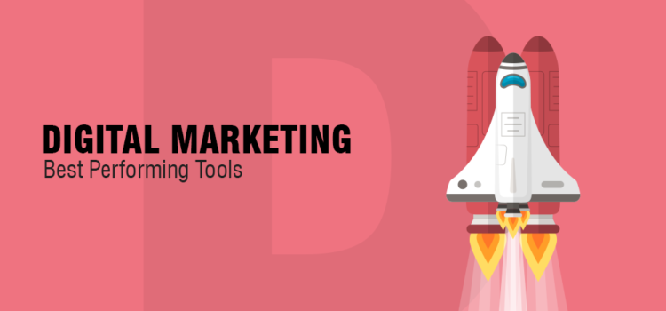 Best Digital Marketing Tools for 2018